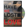 have-we-lost-the-love-by-kenny-russell-1